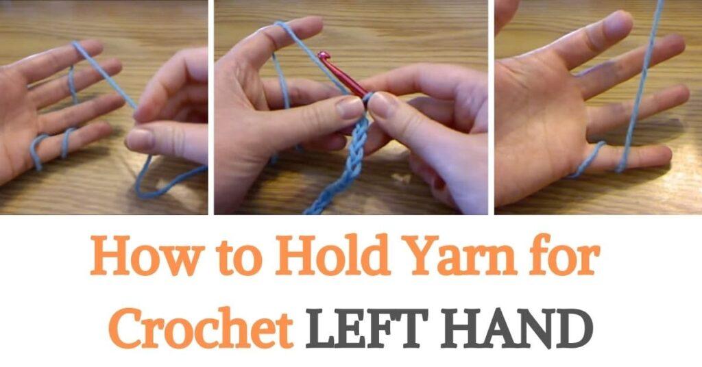 Hold Yarn for Crochet Left Hand