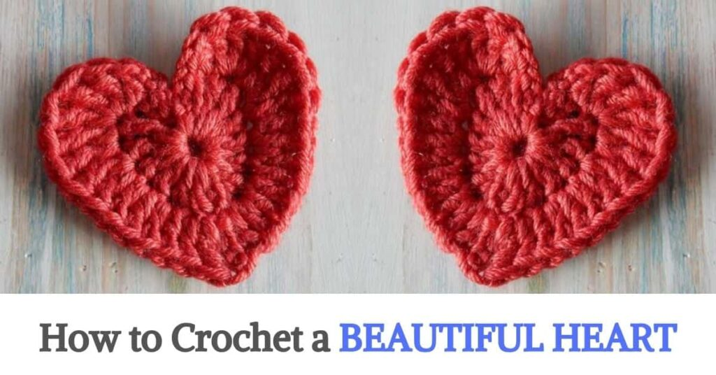 Crochet a Beautiful Heart