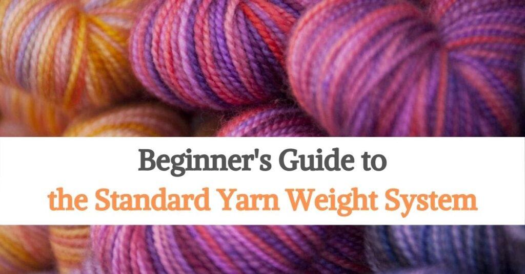 Standard Yarn Weight System