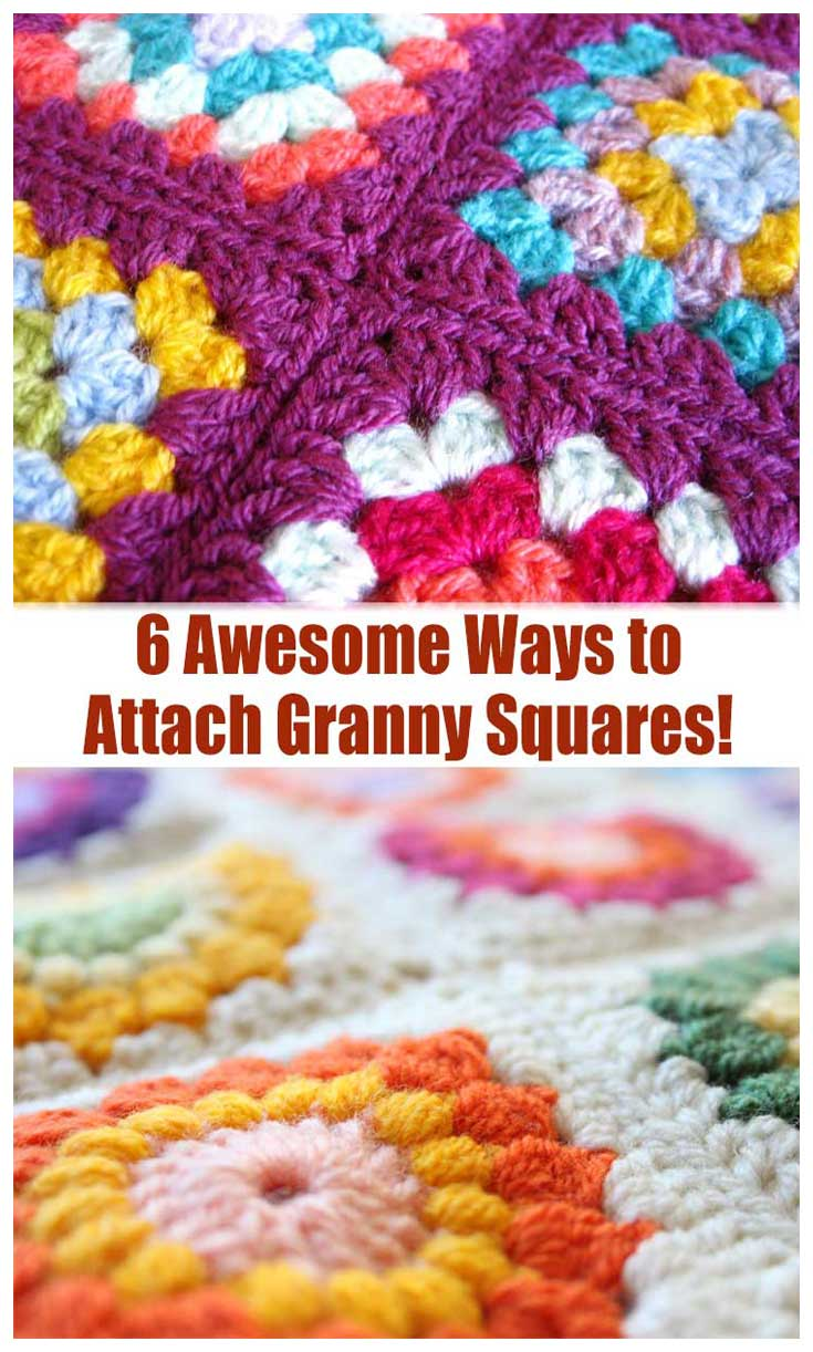 6 Awesome Ways to Attach Granny Squares