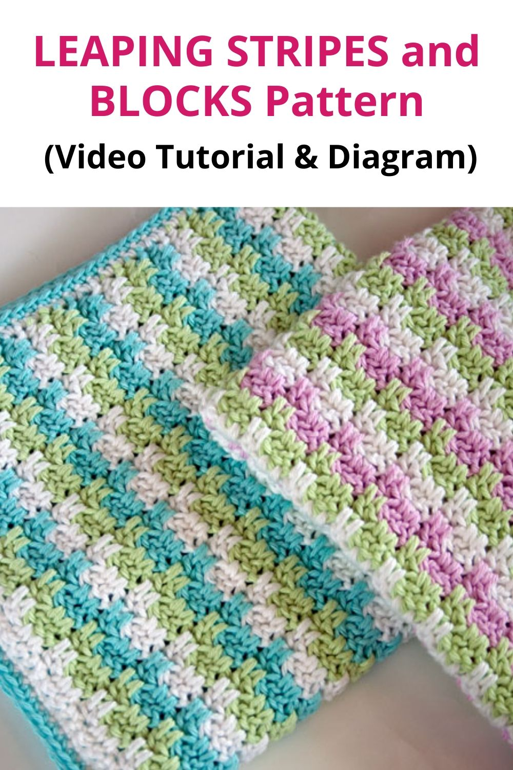 How to Crochet the LEAPING STRIPES and BLOCKS Pattern (Video Tutorial & Diagram)