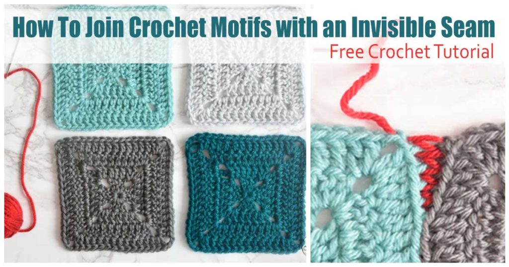 How To Join Crochet Motifs with an Invisible Seam