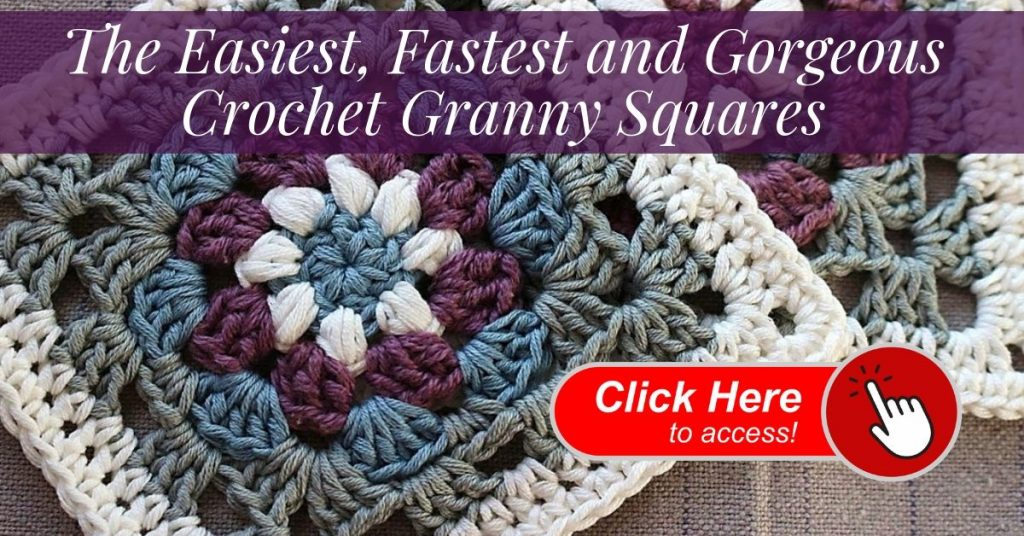 The Easiest, Fastest and Gorgeous Crochet Granny Squares