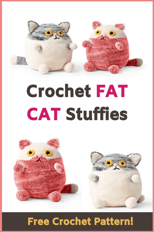 Crochet FAT CAT Stuffies - Free Pattern!