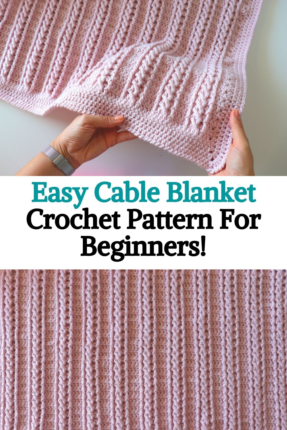 Easy Cable Blanket Crochet Pattern For Beginners!