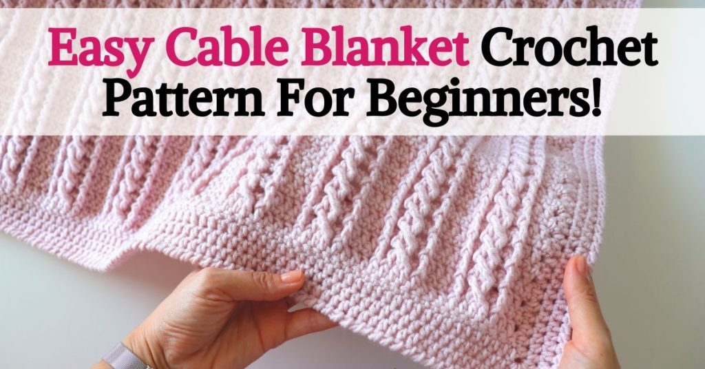 Easy Cable Blanket For Beginners!