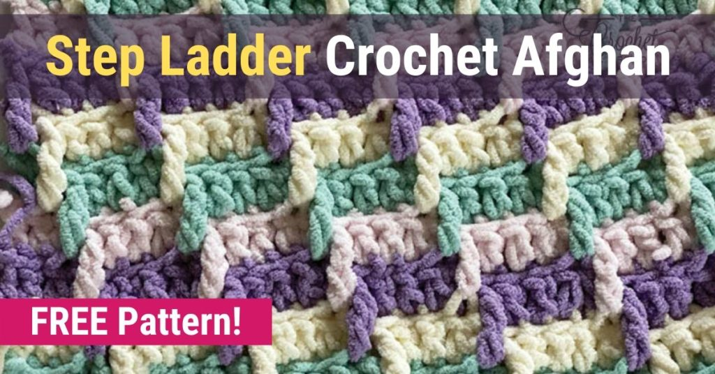 Step Ladder Crochet Afghan FREE Pattern!