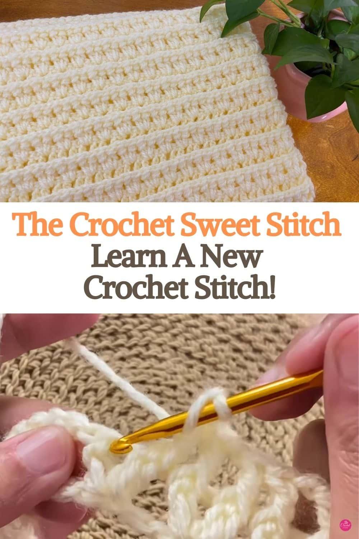 The Crochet Sweet Stitch Learn A New Crochet Stitch