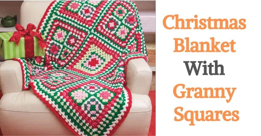 Christmas Blanket With Granny Squares
