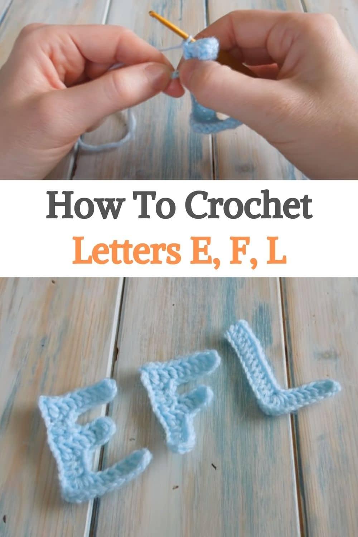 Crochet Letters E, F, L