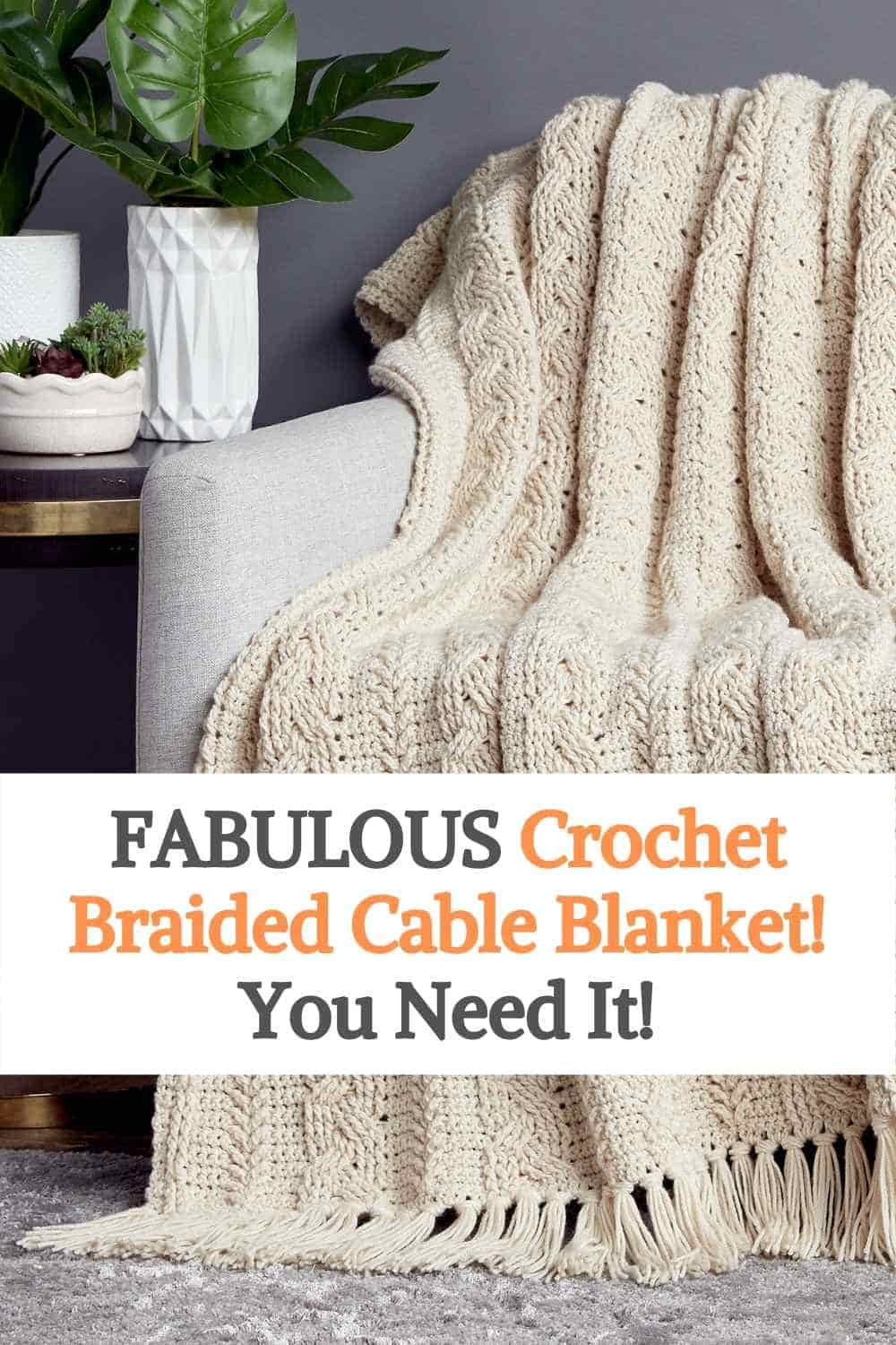 Crochet Braided Cable Blanket