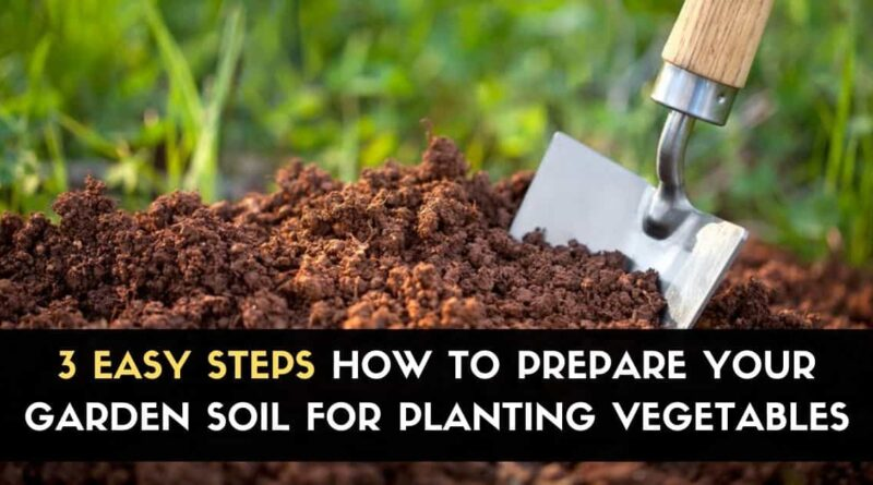 Prepare Your Garden Soil