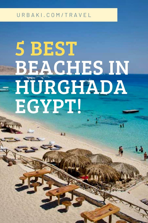 5 Best Beaches in Hurghada