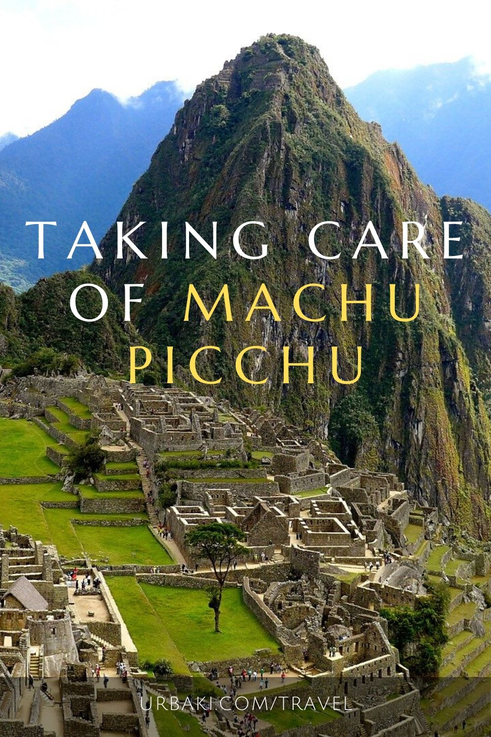 Taking Care of Machu Picchu