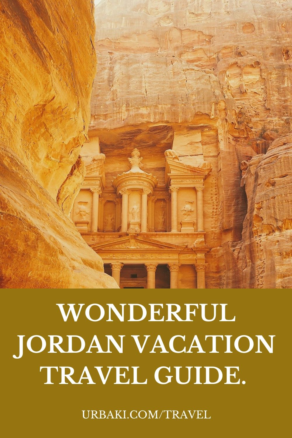 Wonderful Jordan Vacation Travel Guide