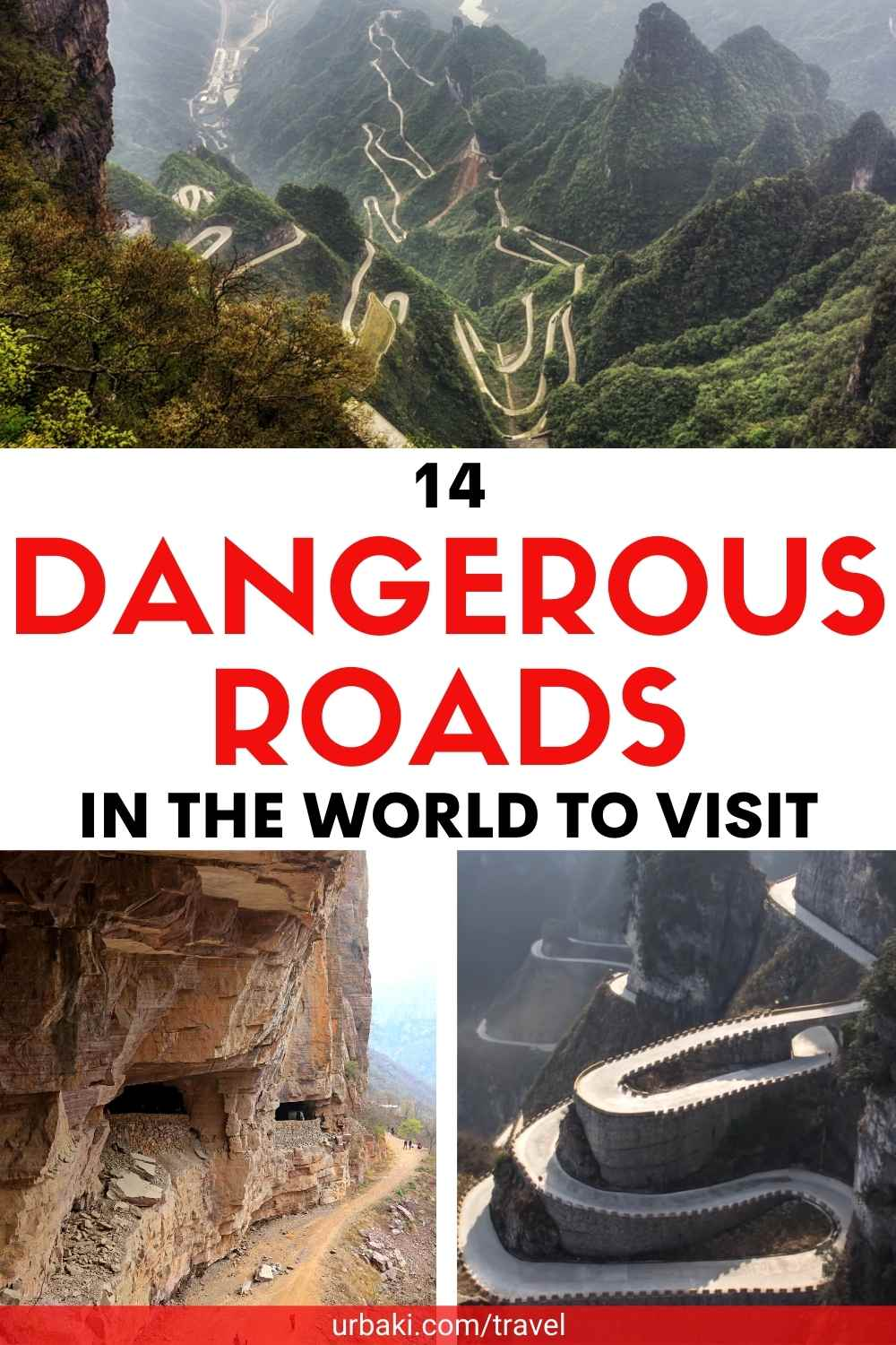 14 Dangerous Roads in the World to Visit